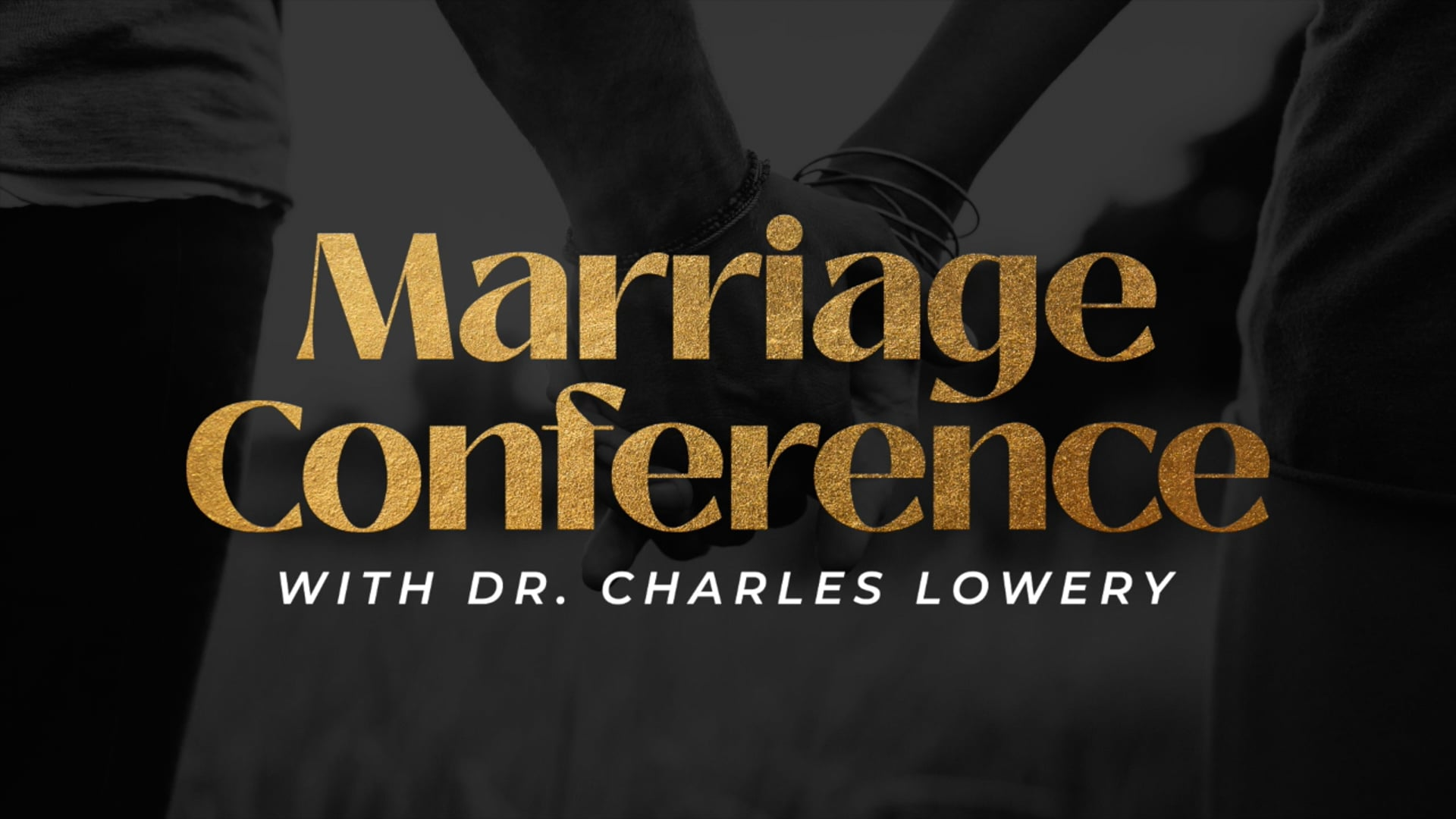 Marriage Conference (Part 1)